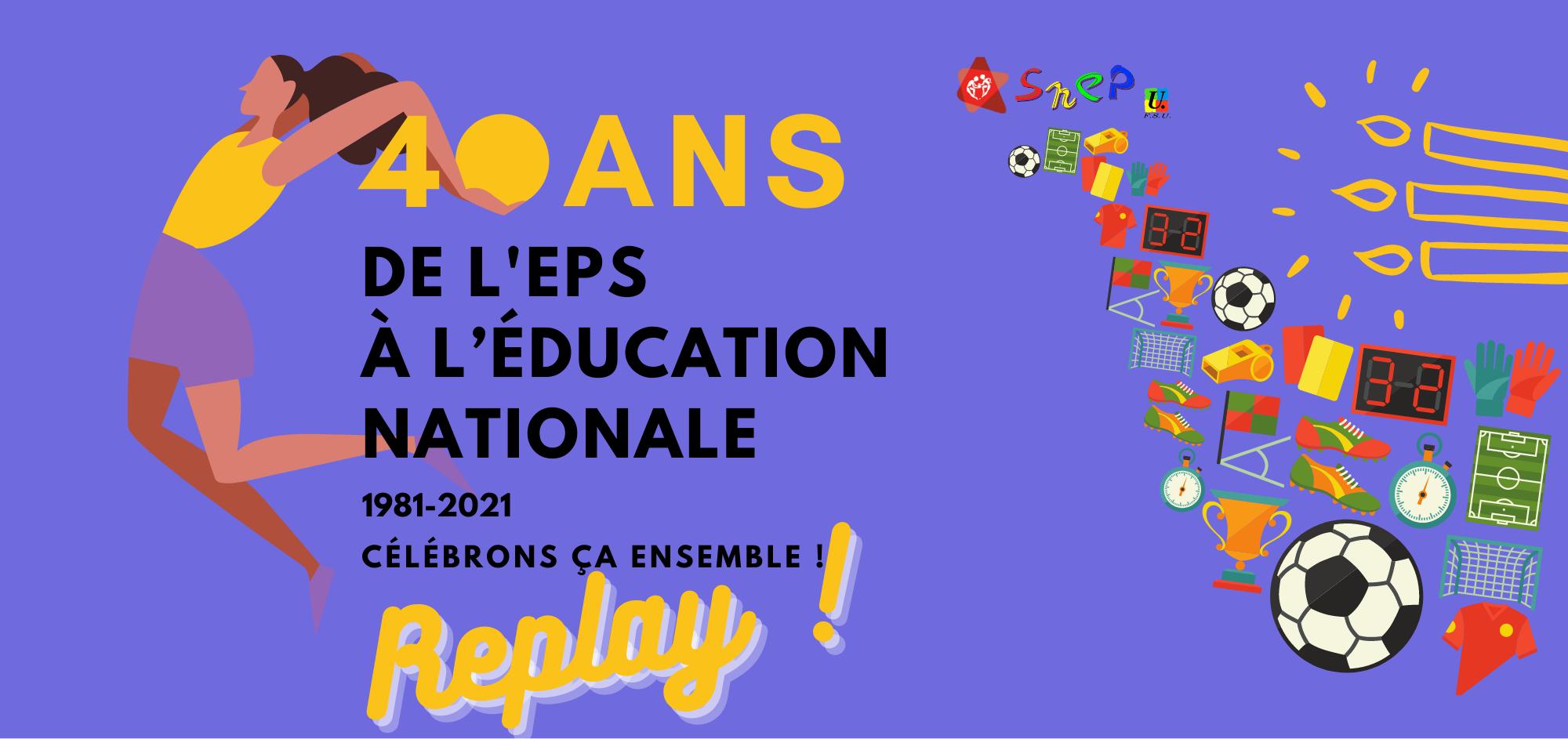 40 ans de l'EPS au ministère de l'éducation nationale : le replay !